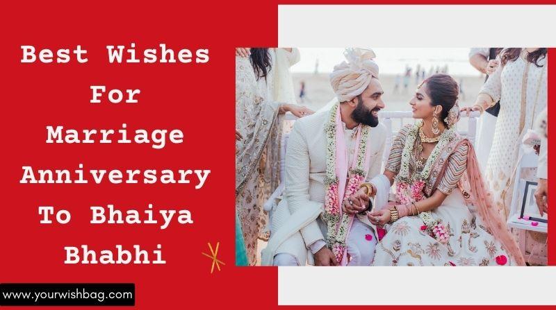 Best Wishes For Marriage Anniversary To Bhaiya Bhabhi