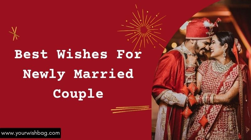 Congratulations Best Wishes For Newly Married Couple
