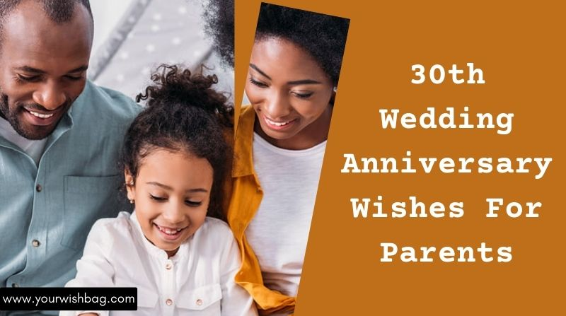 30th Wedding Anniversary Wishes For Parents [2021]