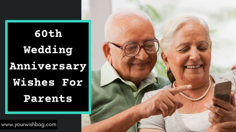 60th Wedding Anniversary Wishes For Parents