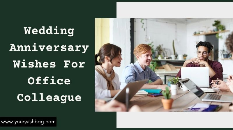 Wedding Anniversary Wishes For Office Colleague [2021]