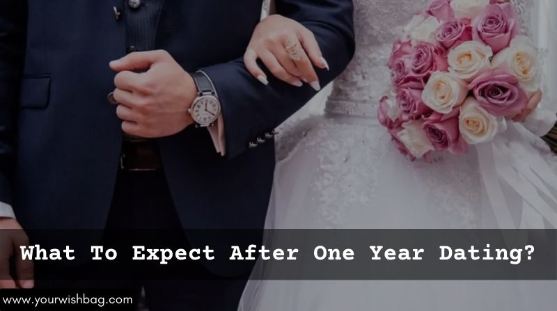 Here's What To Expect After One Year Dating Period