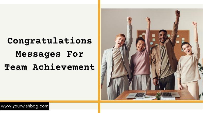 Congratulations Messages For Team Achievement