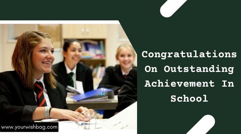 Congratulations On Outstanding Achievement In School