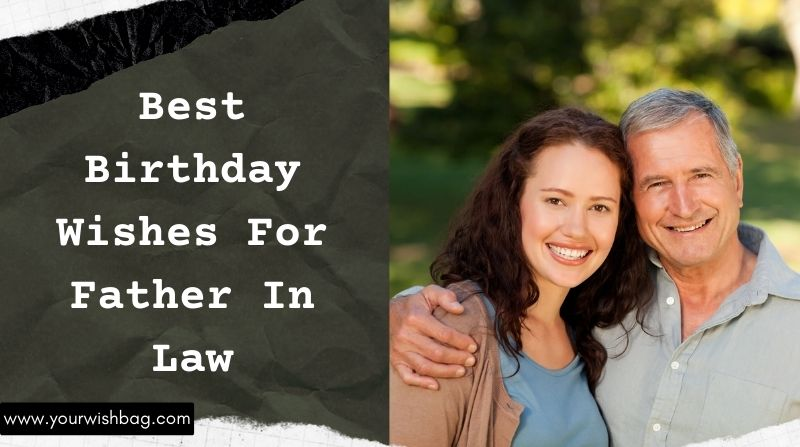 Best Birthday Wishes For Father In Law [Latest Wishes]