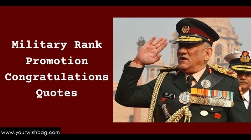 Military Rank Promotion Congratulations Quotes [2021]