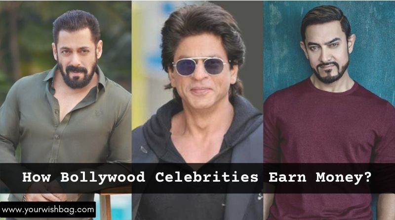 How Bollywood Celebrities Earn Money? [Complete Info]