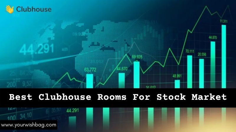 Best Clubhouse Rooms For Stock Market
