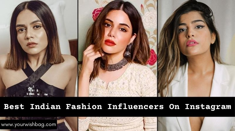 Best Indian Fashion Influencers On Instagram