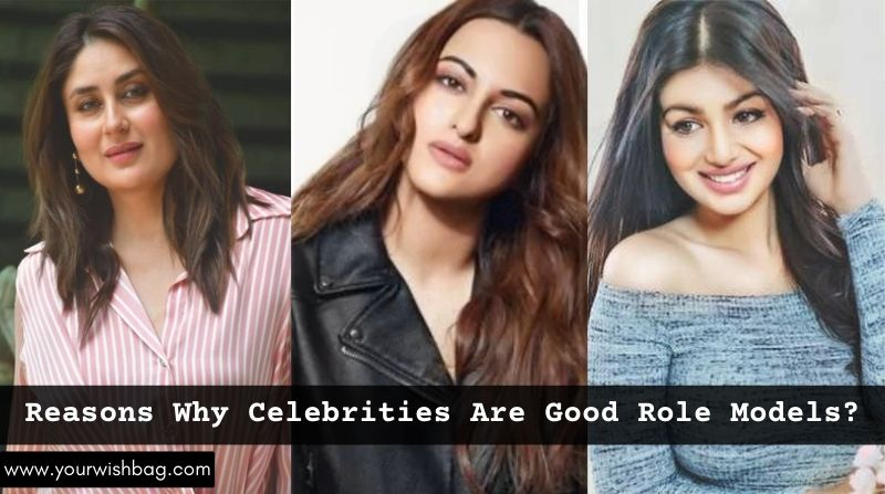 Reasons Why Celebrities Are Good Role Models