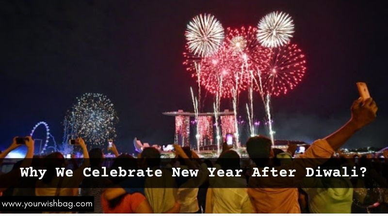 Why We Celebrate New Year After Diwali