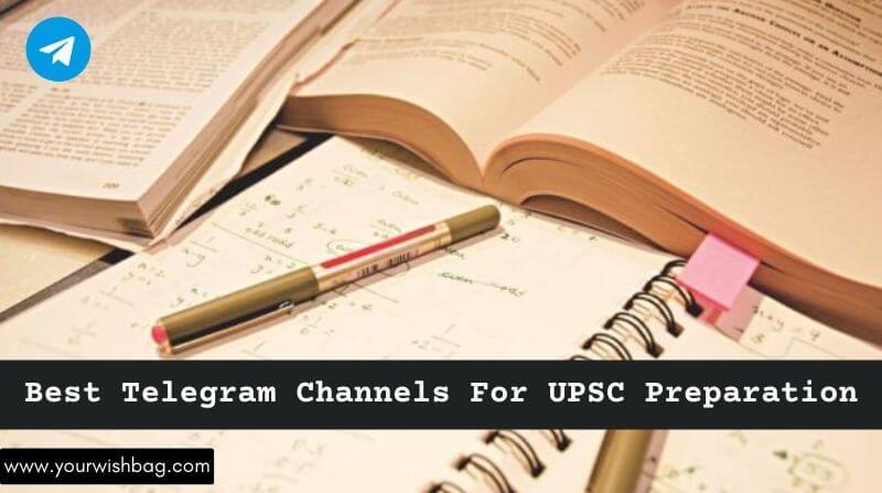 5 Best Telegram Channels For UPSC Preparation [Updated List]