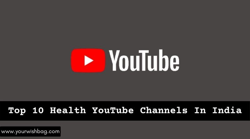 Top 10 Health YouTube Channels In India [Updated List]